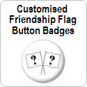 Customised Friendship Flag Button Badge